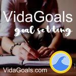 VidaGoals – Goal Setting for a Fulfilled Life