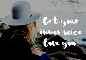 Love your inner voice